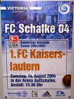 Offizielles Spielplakat + 14.08.2004 + BL + FC Schalke 04 vs. Kaiserslautern #17