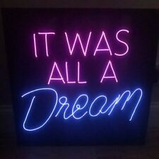 New It Was All A Dream Wall Decor Acrylic Panel Neon Sign 14''x10''