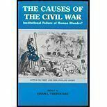 The Causes of the Civil War: Institutional Failure or Human Blunder? by Trefouss