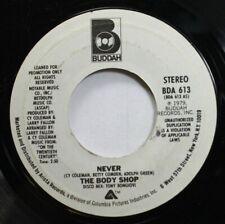 Soul Promo 45 Budah - Never / The Body Shop On Mono Bda 613