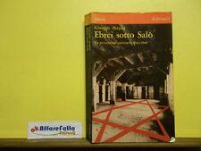 L 5.391 LIBRO EBREI SOTTO SALO' DI GIUSEPPE MAYDA 1978