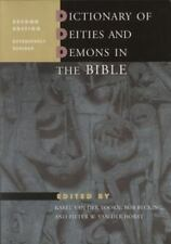 Dictionary of Deities and Demons in the Bible: Second Extensively Revised Editio