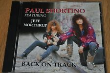 PAUL SHORTINO Back On Track CD jeff Northrup ROUGH CUTT badd boyz RARE