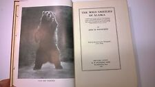 The Wild Grizzlies of Alaska Holzworth 1930 Hardcover First Edition