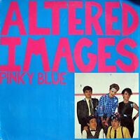 Altered Images - Pinky Blue 2LP [VINYL]