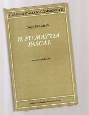 Il fu' Mattia Pascal - Luigi Pirandello -
