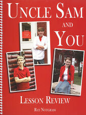 Notgrass UNCLE SAM And YOU Lesson Review Book - By Ray Notgrass - NEW!