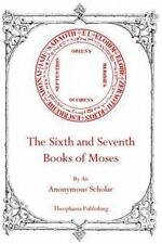The Sixth and Seventh Books of Moses (Paperback or Softback)