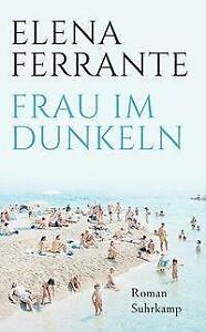 Frau im Dunkeln von Elena Ferrante (2020, Taschenbuch)