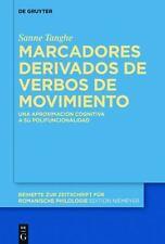 Marcadores derivados de verbos de movimiento: Una Aproximación Cognitiva a Su
