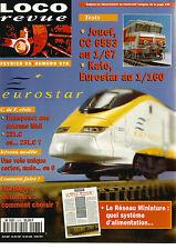 LOCO REVUE N°578 JOUEF CC 6553 AU 1/87 / RESEAU : VOIE UNIQUE EN O  / EUROSTAR