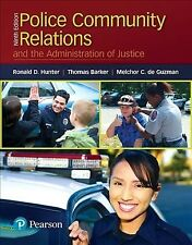 Police-Community Relations and the Administration of Justice, Paperback by Hu...
