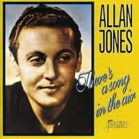 Allan Jones - Theres a Song in the Air [CD]