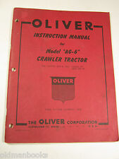 Oliver Ag-6 Crawler Tractor Instruction Manual 3X0000 Up 3500 000 Up 1958