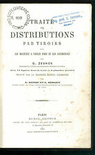 ZEUNER TRAITE DES DISTRIBUTIONS TIROIRS MACHINES A VAPEUR LOCOMOTIVES DUNOD 1869