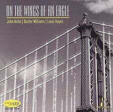 On the Wings of an Eagle by John Hicks (CD, Feb-2007, Chesky Records)