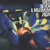 Shed Seven : A Maximum High CD Value Guaranteed from eBay's biggest seller!