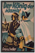 Franz Treller: Der König der Miamis