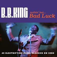 B B King - Nothin' But Bad Luck - 45 Electrifying Blues Classics (3CD 2016) NEW
