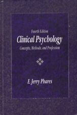 Clinical Psychology: Concepts, Methods, and Profes
