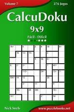 CalcuDoku: CalcuDoku 9x9 - Fácil Ao Difícil - Volume 7 - 276 Jogos by Nick...