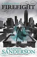 Firefight: A Reckoners Novel (Reckoners 2), Sanderson, Brandon, New