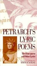 Petrarch's Lyric Poems : The Rime Sparse and Other Lyrics by Francesco...