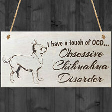 OCD Obsessive Chihuahua Disorder Dog Lover Plaque Novelty Gift Friend Family NEW