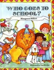 WHO GOES TO SCHOOL?, SOFTCOVER, BEGINNING TO READ (BEGINNING-TO-READ B-ExLibrary