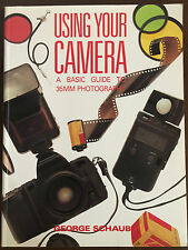 Using Your Camera: A Basic Guide to 35Mm Photography - NEW + FREE Shipping