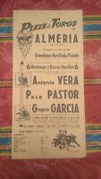 1959 Cartel Plaza de Toros de Almeria Antonio Vera Paco Pastor Gregorio Garcia