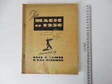 THE MAGIC OF 1936 ERIC C LEWIS & DAN BELLMAN 55 PAGES + ADVERTS 25.3CM X 20.2CM