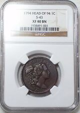 1794 NGC XF 40 BN Large Cent *RARE* Gorgeous Color S-43 Variety 1C US Penny Coin