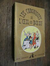Les chroniques de l'oeil-de-boeuf aux sources de l'histoire Touchard Lafosse T 7