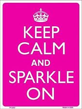 """Keep Calm and Sparkle On Humor 9"""" x 12"""" Metal Novelty Parking Sign"""