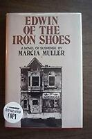 Edwin of the Iron Shoes by Muller, Marcia