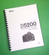 Nikon D5200 Camera 100 Page LASER PRINTED Owners Manual Guide