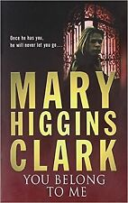 You Belong to Me by Mary Higgins Clark, Book, New Paperback