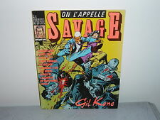 ON L'APPELLE SAVAGE (GIL KANE) EO LES HUMANOIDES ASSOCIES 1983