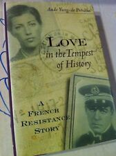 Love in the Tempest of History :A French Resistance Story Valentines Day Reading