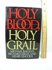 Holy Blood, Holy Grail by Richard Leigh, Michael Baigent and Henry Lincoln 1982