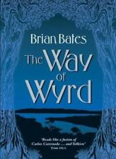 The Way of Wyrd: Tales of an Anglo-Saxon Sorcerer-Brian Bates, 9781401904777