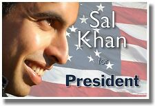 Sal Khan For President - NEW Khan Academy Famous Person POSTER