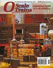 O SCALE TRAINS Magazine - Jan/Feb 2020 BRAND NEW issue