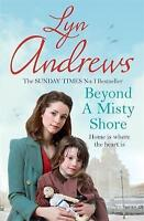 Beyond a Misty Shore by Lyn Andrews (Paperback) New Book