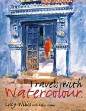 Travels with Watercolour by Lucy Willis (2003, Hardcover) - Painting on Location