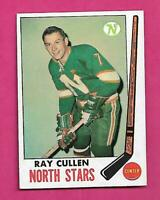 1969-70 TOPPS # 130 NORTH STARS RAY CULLEN EX-MT CARD (INV# C3722)
