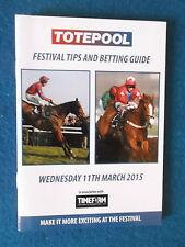 Cheltenham Festival 2015 - Totepool Betting Guide Booklet -11/3/15
