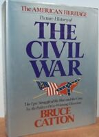 American Heritage Picture History of the Civil War by Catton, Bruce