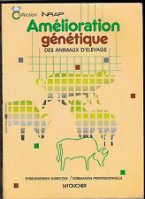 Amélioration génétique des animaux d'élevage - INRAP - Elevage
